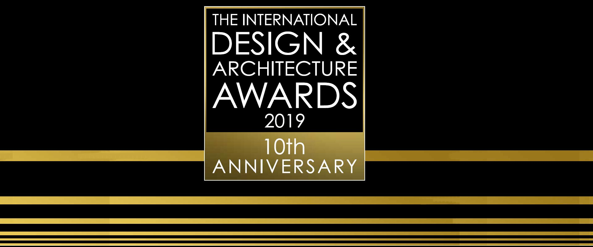 International Design & Architecture Awards 2019